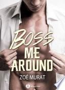 Boss Me Around (teaser)