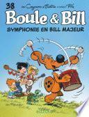 Boule et Bill - Tome 38 - Symphonie en Bill majeur