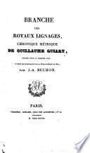 Branche des royaux lignages, publ. par J.A. Buchon