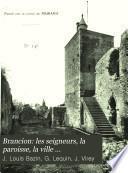 Brancion: les seigneurs, la paroisse, la ville ...