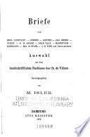 Briefe von Benj. Constant, Görres, Goethe, Jac. Grimm, Guizot, F. H. Jacobi, Jean Paul, Klopstock, Schelling, Mad. de Staël, J. H. Voss und vielen Anderen