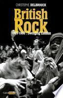 British Rock. 1965-1968 : Swinging London