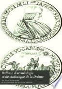 Bulletin d'archéologie et de statistique de la Drôme