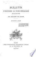 Bulletin d'histoire, de littérature et d'art religieux du Diocèse de Dijon
