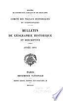 Bulletin de géographie historique et descriptive