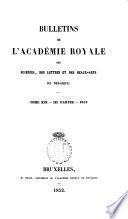 Bulletin de l'Académie royale des sciences, des lettres et des beaux-arts de Belgique