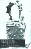 Bulletin de l'Institut archéologique liégeois