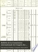 Bulletin de la Commission Internationale Du Congrès Des Chemins de Fer