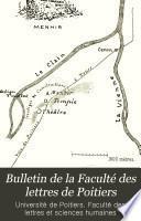 Bulletin de la Faculté des lettres de Poitiers