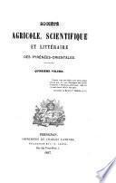 Bulletin de la Société agricole, scientifique & littéraire des Pyrénées-Orientales. ...