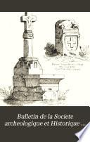 Bulletin de la Societe archeologique et Historique de la Charente