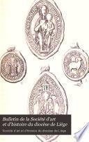 Bulletin de la Société d'art et d'histoire du diocèse de Liège