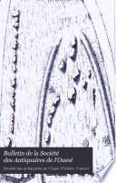 Bulletin de la Société des Antiquaires de l'Ouest
