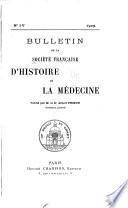 Bulletin de la Société française d'histoire de la Médecine