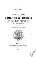 Bulletin de la Société libre d'émulation du commerce et de l'industrie de la Seine-Inférieure