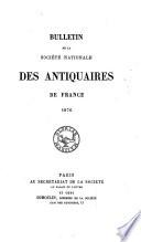 Bulletin de la Société nationale des antiquaires de France