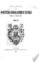 Bulletin de la Société royale de géographie d'Anvers ...