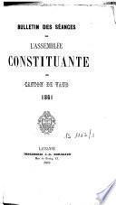 Bulletin des séances de l'Assemblée constituante du Canton de Vaud 1861