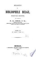 BULLETIN DU BIBLIPHILE BELGE,