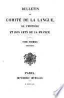Bulletin du Comité de la langue de l'histoire et des arts de la France