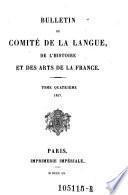 Bulletin du comite de la langue, de l'histoire et des arts de la France