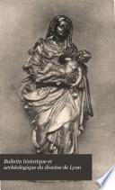 Bulletin historique et archéologique du diocèse de Lyon