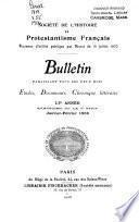 Bulletin historique et littéraire de la Société de l'histoire du protestantisme français
