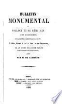Bulletin monumental, ou, Recueil de documents et de mémoires relatifs aux différentes branches de l'archéologie