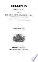 Bulletin publié par la Société industrielle de l'arrondissement de Saint-Etienne