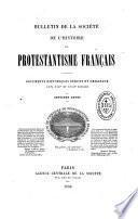 Bulletin - Société de l'histoire du protestantisme français