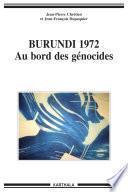 Burundi 1972, au bord des génocides