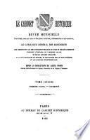 Cabinet historique; revue mensuelle contenant, avec un texte et des pièces inédites, intéressantes ou peu connues, le catalogue général des manuscrits que renferment les bibliothèques publiques de Paris et des départements, touchant l'histoire de l'ancienne France et de ses diverses localités