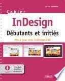 Cahier InDesign CS6 - Débutants et initiés