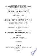 Cahiers de doléances des bailliages des généralités de Metz et de Nancy pour les États généraux de 1789: Cahiers du bailliage de Dieuze, publiés par Charles Étienne. 1912