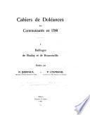 Cahiers de doléances des communautés en 1789 I.-III.: Bailliages de Boulay et de Bouzonville