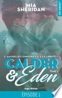 Calder and Eden - tome 1 Episode 1