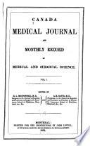 Canada Medical Journal and Monthly Record of Medical and Surgical Science
