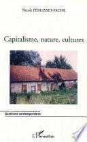 Capitalisme, nature, cultures