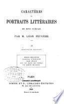 Caractères et portraits littéraires du XVIe siècle: Henri Estienne. Agrippa d'Aubigné. Jean Bodin. Gui du Faur de Pibrac. Un poète inconnu