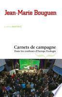Carnets de campagne. Dans les coulisses d'Europe Ecologie