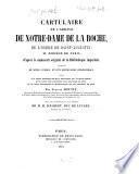 Cartulaire de l'Abbaye de Notre-Dame de la Roche, de l'Ordre de Saint-Augustin, au diocèse de Paris