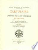 Cartulaire de l'abbaye de Saint-Corneille de Compiègne: 1261-1383