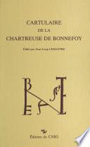 Cartulaire de la chartreuse de Bonnefoy