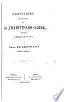 Cartulaire du prieuré de La Charité-sur-Loire (Nièvre), ordre de Cluni