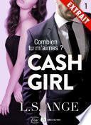 Cash girl - Combien... tu m'aimes ? (Extrait)