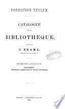 Catalogue de la bibliothèque ...: Sciences exactes et naturelles. 1885-88