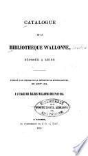 Catalogue de la Bibliothèque wallonne