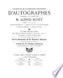 Catalogue de la précieuse collection d'autographes, composant le cabinet de M. Alfred Bovet