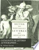 CATALOGUE DE LETTRES AUTOGRAPHES COMPOSANT LE CABINET DE M. ALFRED BOVET