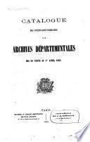 Catalogue des Inventaires-Sommaires des Archives départementales mis en vente au 1er Avril 1868